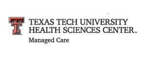 Texas Tech University Health Sciences Center - Managed Care